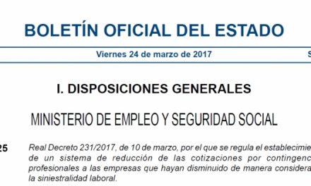Contenido y novedades del RD 231/2017: nuevo procedimiento para la reducción de cotizaciones a empresas con menor siniestralidad laboral