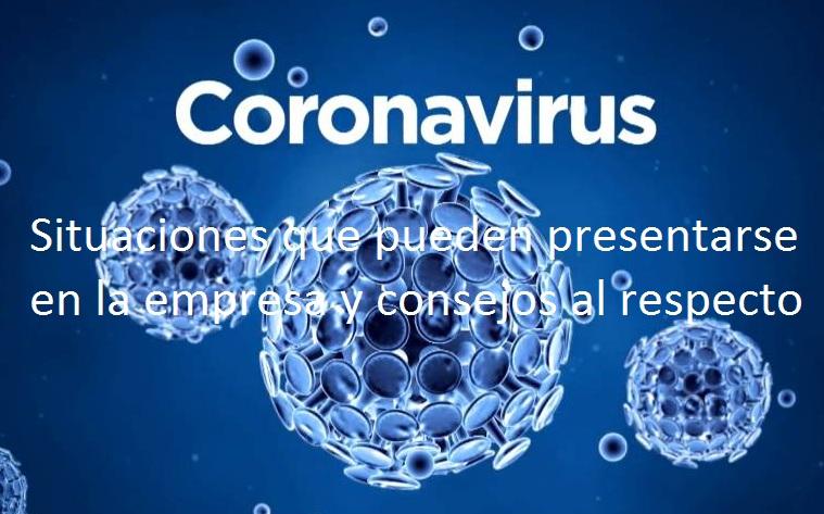 Situaciones que pueden presentarse en la empresa y consejos al respecto frente al coronavirus