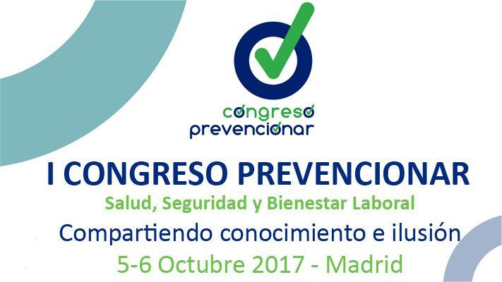 Madrid acoge el I Congreso Prevencionar centrado en salud, seguridad y bienestar laboral